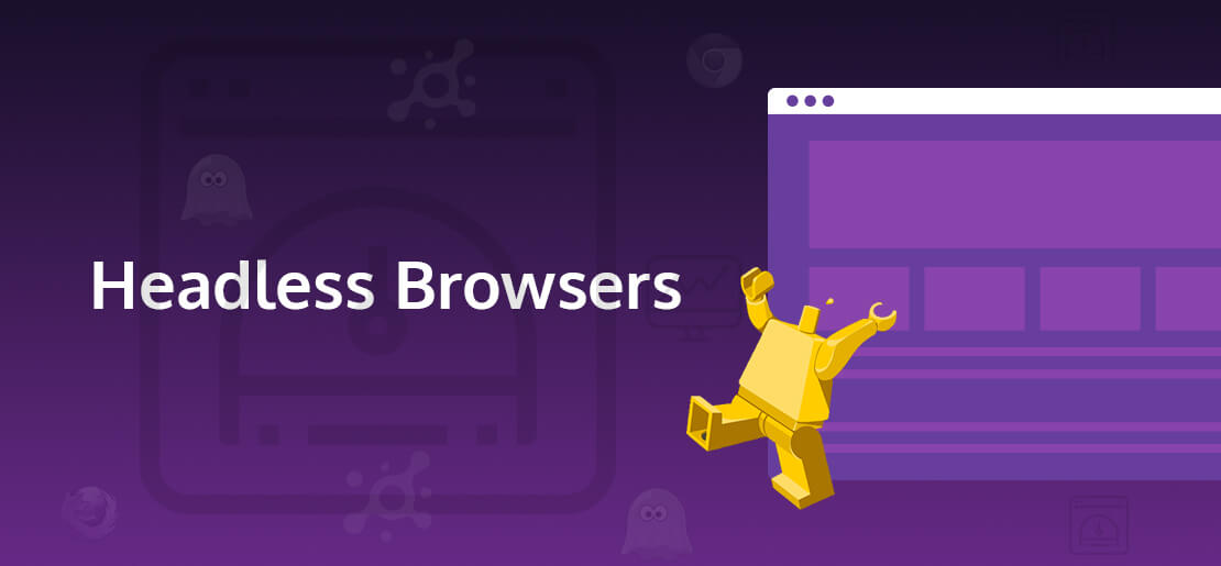 Introduction to Headless Browsers