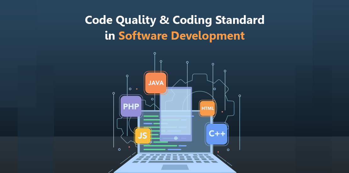 Importance of Code Quality and Coding Standard in Software Development