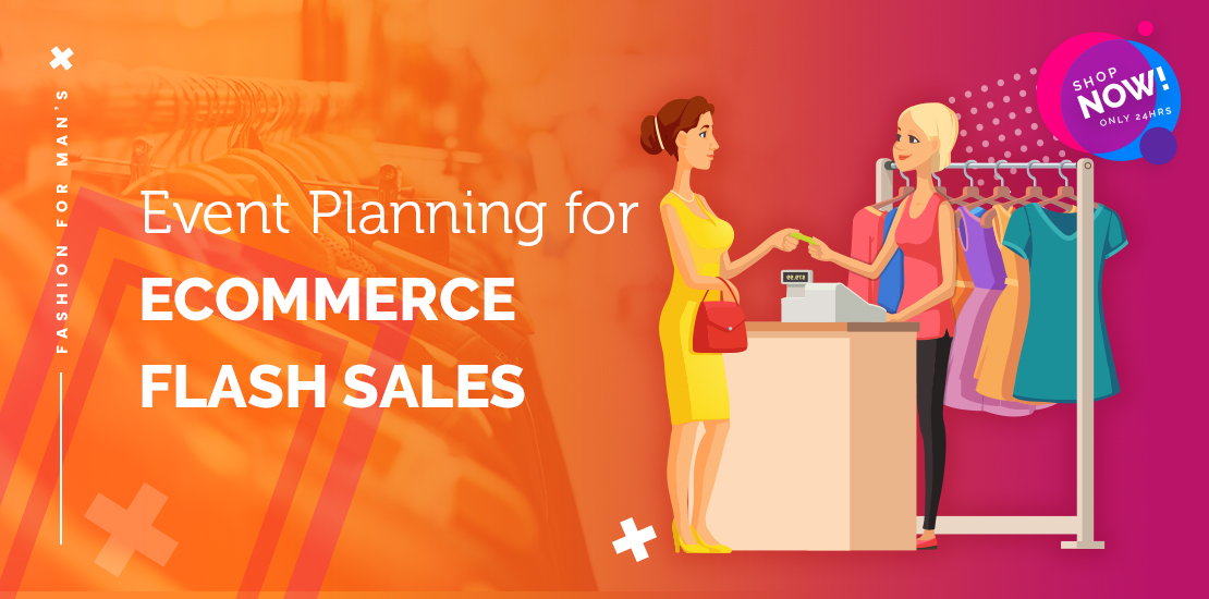 Event Planning for eCommerce Flash Sales